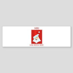 NIKI has been nice Bumper Sticker