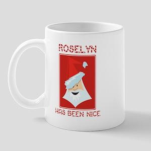 ROSELYN has been nice Mug