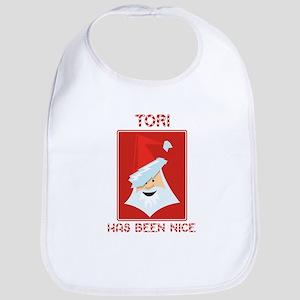 TORI has been nice Bib