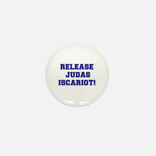 RELEASE JUDAS ISCARIOT Mini Button