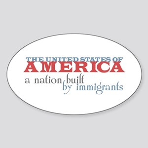 A Nation Built by Immigrants Oval Bumper Sticker
