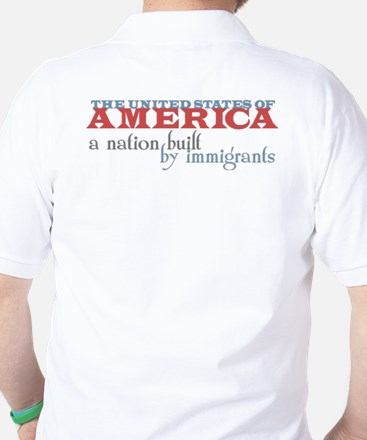A Nation Built by Immigrants Golf Shirt