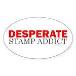 Desperate Stamp Addict Oval Sticker