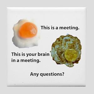Meetings Tile Coaster