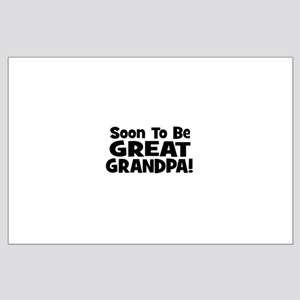 Soon To Be Great Grandpa! Large Poster