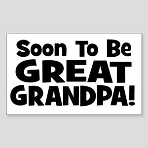 Soon To Be Great Grandpa! Rectangle Sticker