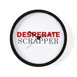 Desperate Scrapper Wall Clock