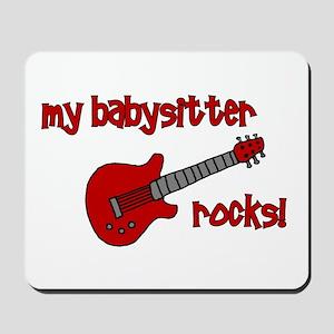 My Babysitter Rocks!  Mousepad