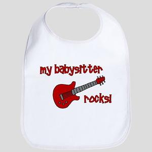 My Babysitter Rocks!  Bib