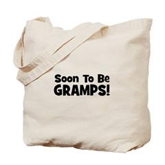 Soon To Be Gramps! Tote Bag