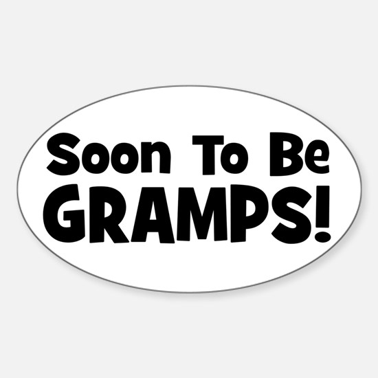 Soon To Be Gramps! Oval Decal
