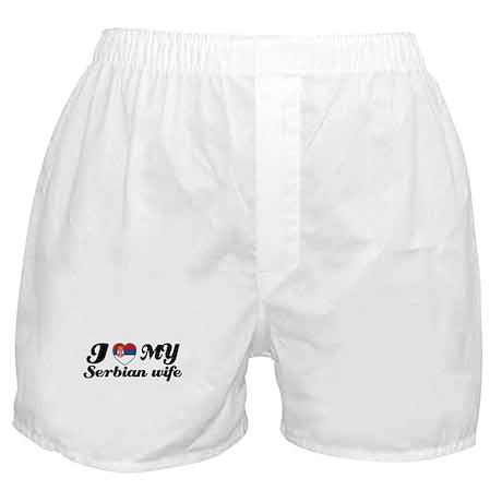 I love my serbian wife Boxer Shorts