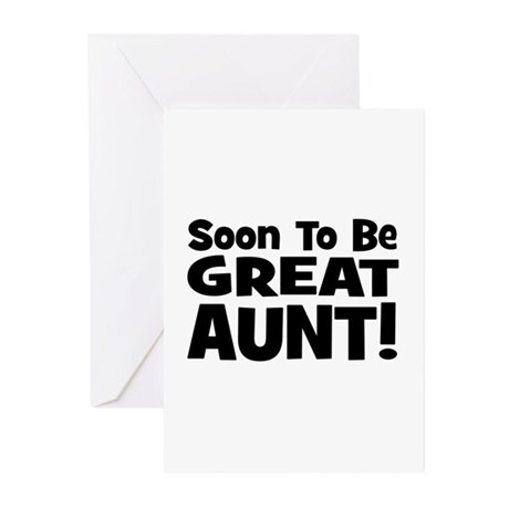 Soon To Be Great Aunt! Greeting Cards (Pk of 10)