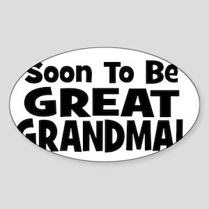 Soon To Be Great Grandma! Oval Sticker