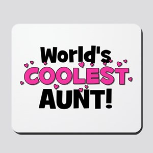 World's Coolest Aunt! Mousepad
