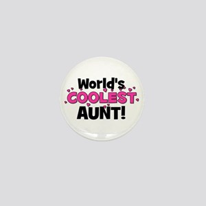 World's Coolest Aunt! Mini Button