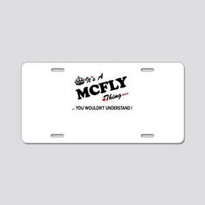 MCFLY thing, you wouldn't u Aluminum License Plate