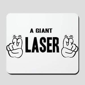 "A Giant ""Laser"" Mousepad"