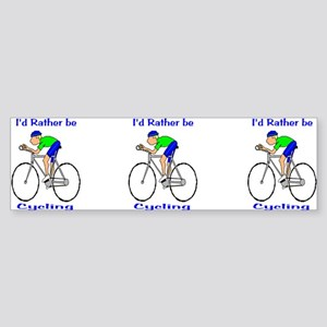 I'd Rather be Cycling Bumper Sticker