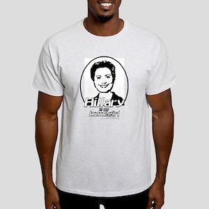Hillary is my homegirl Ash Grey T-Shirt