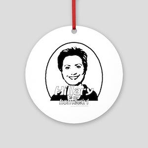 Hillary is my homegirl Keepsake (Round)