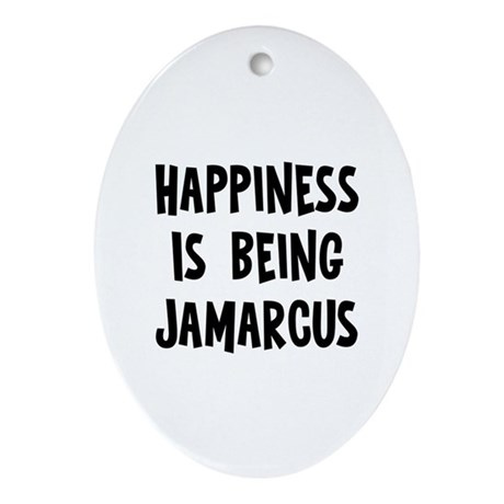 Happiness is being Jamarcus Oval Ornament