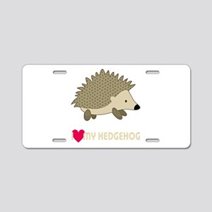 I Love My Hedgehog Aluminum License Plate