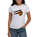 I put the urine in tambourine Women's T-Shirt
