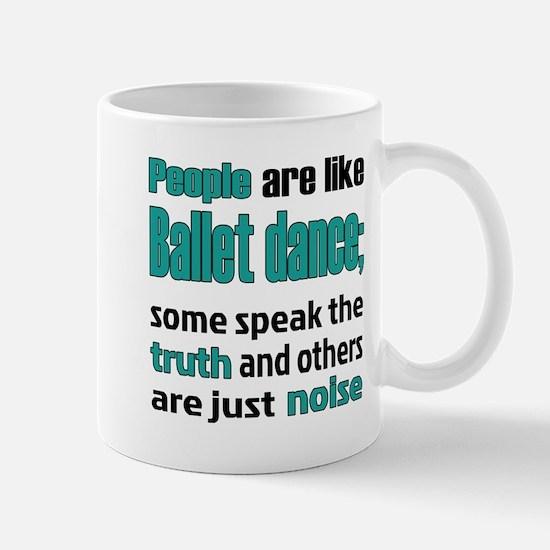 People are like Ballet dance Mug