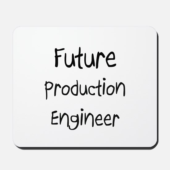Future Production Engineer Mousepad