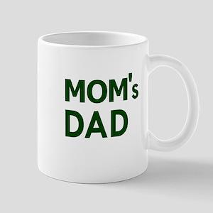 Mom's Dad Mug