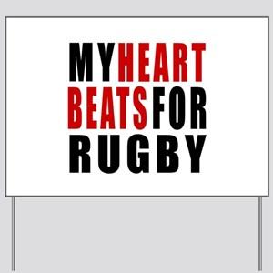 My Hear Beats For Rugby Yard Sign