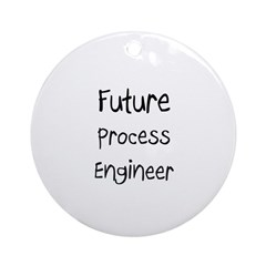 Future Process Engineer Ornament (Round)
