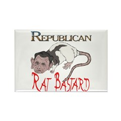 Republican Rat Bastard! Rectangle Magnet