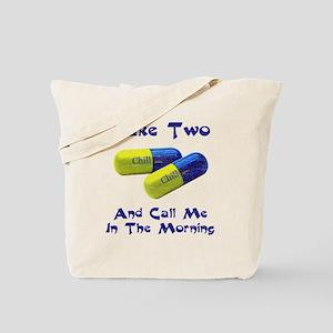 Chill Pill II Tote Bag