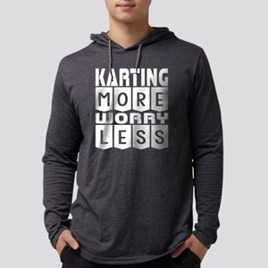 Karting More Worry Less Long Sleeve T-Shirt