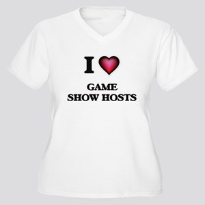 I love Game Show Hosts Plus Size T-Shirt