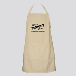 MONTY thing, you wouldn't understand Apron