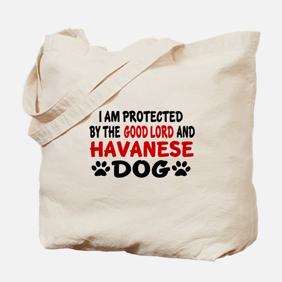 Protected By Havanese Dog Tote Bag