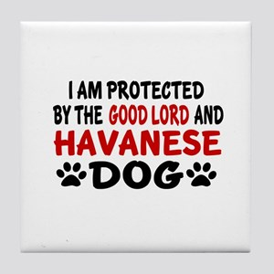 Protected By Havanese Dog Tile Coaster