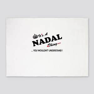 NADAL thing, you wouldn't understan 5'x7'Area Rug