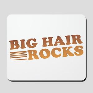 Big Hair Rocks 80's Mousepad