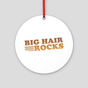Big Hair Rocks 80's Ornament (Round)