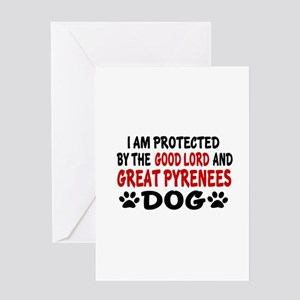 Protected By Great Pyrenees Dog Greeting Card
