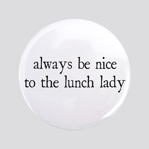 "Lunch Lady 3.5"" Button"