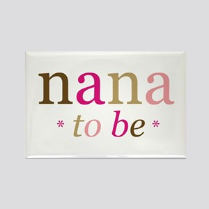 Nana to be (fun) Rectangle Magnet