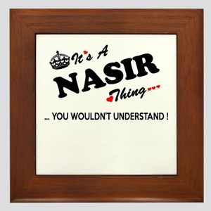 NASIR thing, you wouldn't understand Framed Tile