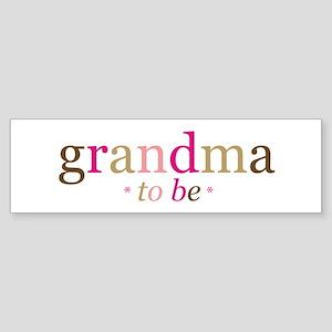 Grandma to be (fun) Bumper Sticker