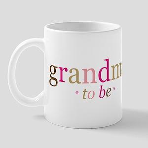 Grandma to be (fun) Mug