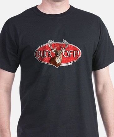 Buck Off T-Shirt